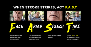 Minutes Matter. When stroke strikes act F.A.S.T.